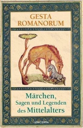 Gesta Romanorum Märchen Sagen Und Legenden