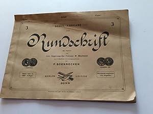Rundschrift, Schul-Ausgabe 3,,mit Vorwort v. Geh. Reg.-Rat: Sönnecken, Friedrich