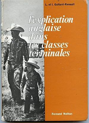 l'explication anglaise dans les classes terminales,: L. et I.