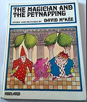 Magician and the Petnapping, Story and Picture by David Mckee, gebundene Ausgabe