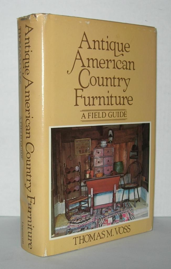 ANTIQUE AMERICAN COUNTRY FURNITURE A Field ...