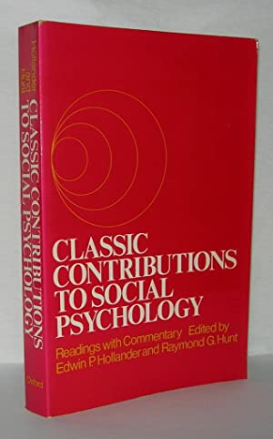 CLASSIC CONTRIBUTIONS TO SOCIAL PSYCHOLOGY Readings with: Hollander, Edwin P.