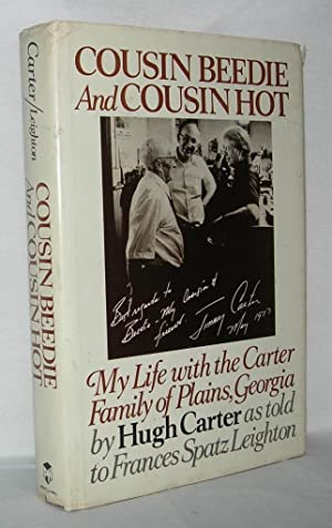 COUSIN BEEDIE AND COUSIN HOT My Life: Carter, Hugh Alton