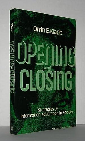 OPENING AND CLOSING Strategies of Information Adaptation: Klapp, Orrin Edgar