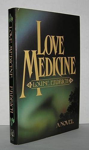 LOVE MEDICINE A Novel: Erdrich, Louise