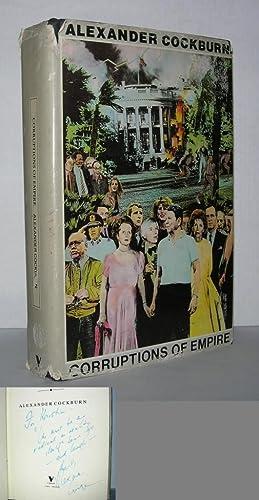 CORRUPTIONS OF EMPIRE Life Studies and the Reagan Era: Cockburn, Alexander & James Ridgeway