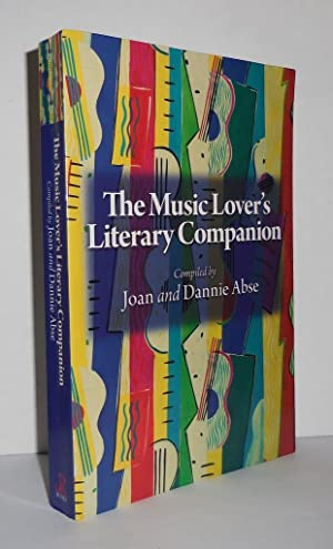 THE MUSIC LOVER'S LITERARY COMPANION: Abse, Dannie &