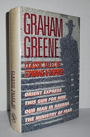 CLASSIC TALES OF ESPIONAGE & SUSPENSE Orient: Greene, Graham