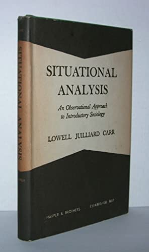 SITUATIONAL ANALYSIS An Observational Approach to Introductory: Carr, Lowell Juilliard