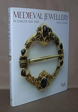 MEDIEVAL JEWELLERY In Europe 1100-1500: Campbell, Marian