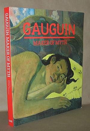 GAUGUIN Maker of Myth: Gauguin, Paul; Belinda