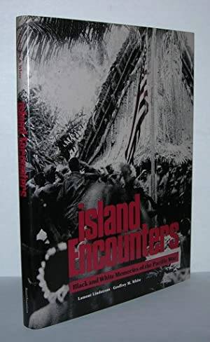 ISLAND ENCOUNTERS Black and White Memories of: Lindstrom, Lamont &