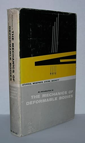 IN INTRODUCTION TO THE MECHANICS OF DEFORMABLE: Stippes, Marvin, Gerald
