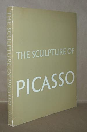 THE SCULPTURE OF PICASSO: Penrose, Roland -