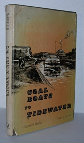 COAL BOATS TO TIDEWATER The Story of: Wakefield, Manville B.