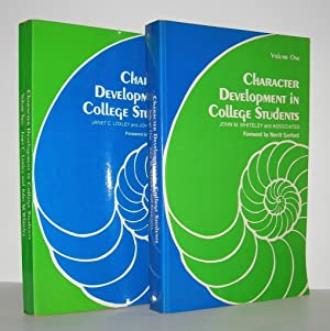 CHARACTER DEVELOPMENT IN COLLEGE STUDENTS Volume I: Whiteley, John M.