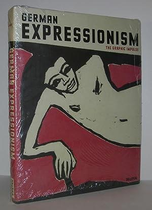 GERMAN EXPRESSIONISM The Graphic Impulse: Figura, Starr &