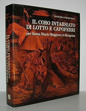 IL CORO INTARSIATO DI LOTTO E CAPOFERRI: Cortesi Bosco, Francesca