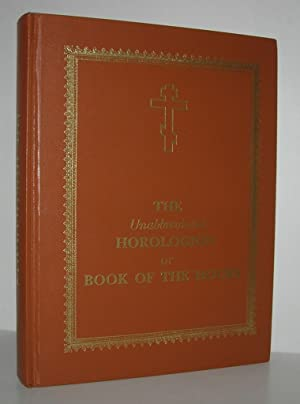 THE UNABBREVIATED HOROLOGION OR BOOK OF THE: Campbell, Laurence