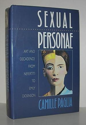 SEXUAL PERSONAE Art and Decadence from Nefertiti: Paglia, Camille