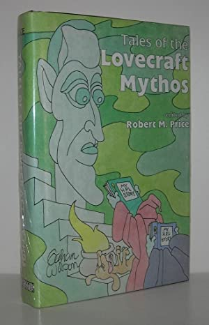 TALES OF THE LOVECRAFT MYTHOS: Price, Robert M.