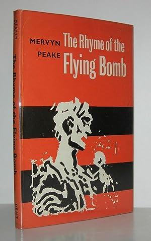 THE RHYME OF THE FLYING BOMB: Peake, Mervyn