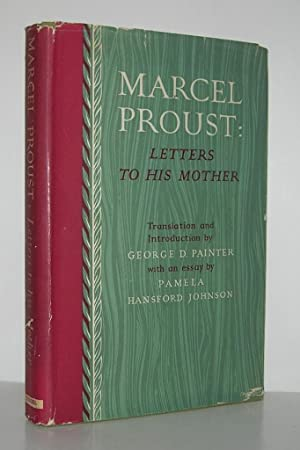 MARCEL PROUST : LETTERS TO HIS MOTHER: Proust, Marcel.