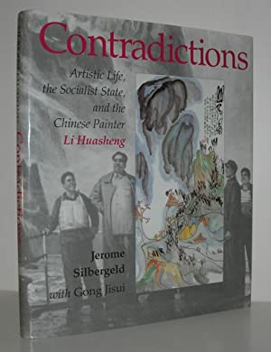 CONTRADICTIONS Artistic Life, the Socialist State, and: Silbergeld, Jerome &