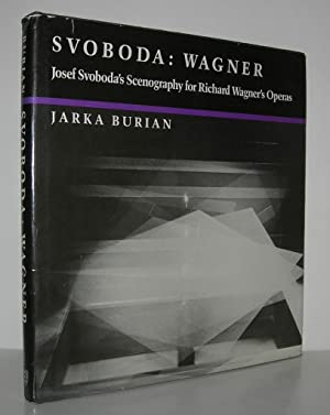 SVOBODA : WAGNER Joseph Svoboda's Scenography for: Burian, Jarka