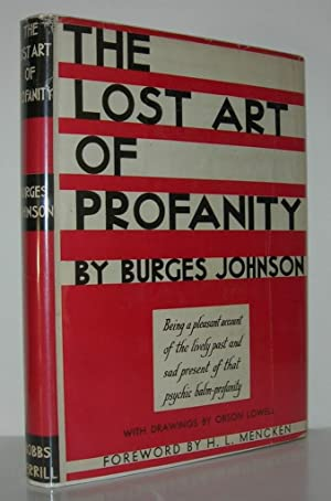 THE LOST ART OF PROFANITY: Johnson, Burgess; Foreword