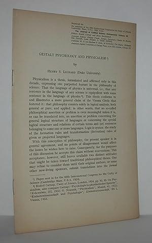 GESTALT PSYCHOLOGY AND PHYSICALISM Offprint for Members: Henry S. Leonard