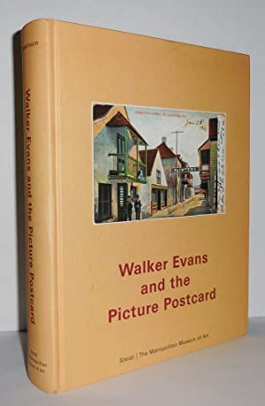 WALKER EVANS AND THE PICTURE POSTCARD: Rosenheim, Jeff &