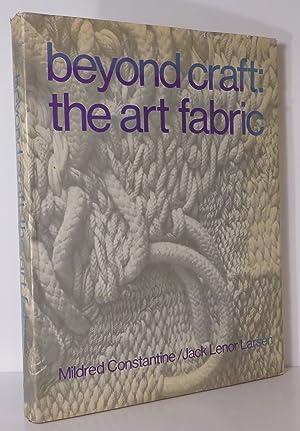 BEYOND CRAFT The Art Fabric: Constantine, Mildred