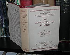 THE REVELATION OF ST. JOHN The Moffatt: Kiddle, Martin -