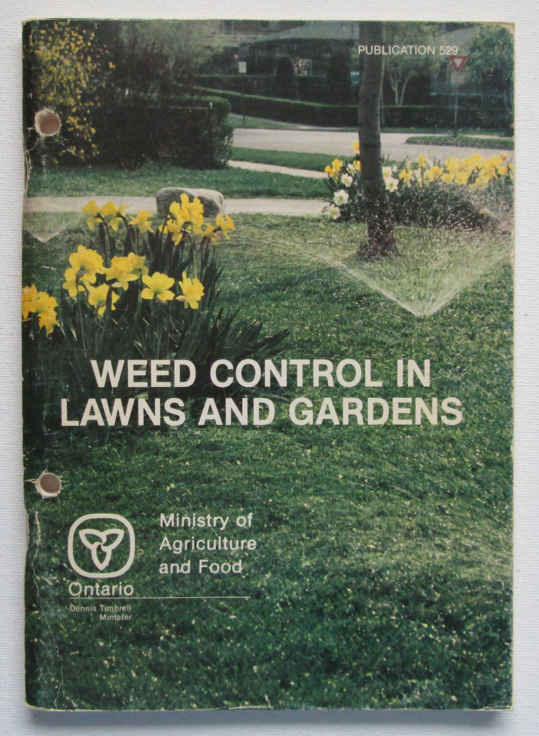 Weed Control in Lawns and Gardens: Alex, J. F. ; Waywell, C. G. ; Switzer, C. M.