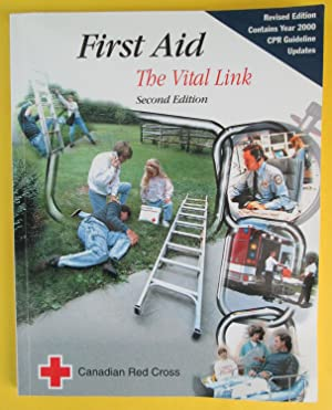 FIRST AID : The Vital Link - Second Edition
