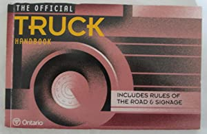 The Official Truck Handbook : Includes Rules of the Road & Signage