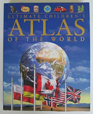 Ultimate Children's Atlas of the World