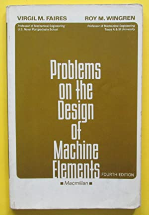 Problems on the Design of Machine Elements