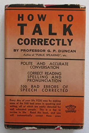 How to Talk Correctly : Polite and Accurate Conversation
