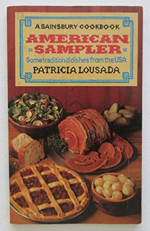 American Sampler : Some Traditional Dishes from: Lousada, Patricia