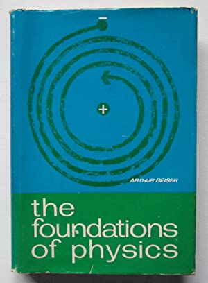 The Foundations of Physics
