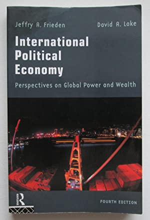 International Political Economy : Perspectives on Global Power and Wealth