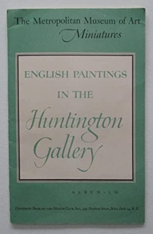 The Metropolitan Museum of Art Miniatures : English Paintings in the Huntington Gallery