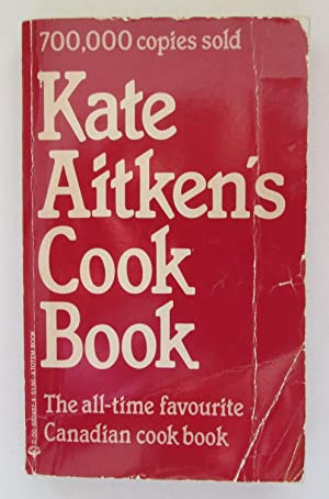 Kate Aitken's Cook Book : The all-time: Aitken, Kate