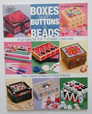 Boxes with Buttons & Beads : 8 Projects for 7-mesh Canvas