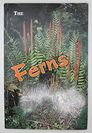 A Guide to the Ferns of Grey And Bruce Counties, Ontario : Includes Most of Ontario Ferns