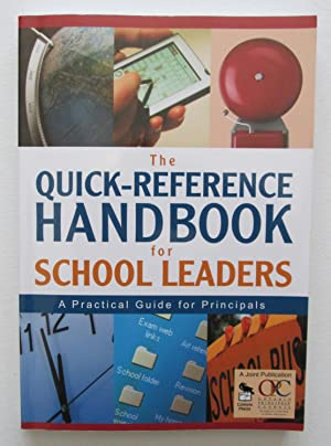 The Quick-Reference Handbook for School Leaders : A Practical Guide for Principals