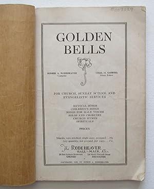Golden Bells: Rodeheaver, Homer A. (Compiler)