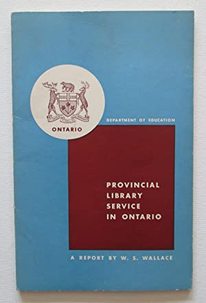 Report on Provincial Library Service in Ontario